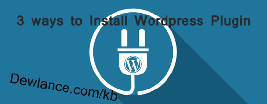 How to Install WordPress Plugin – Step by Step + Images Tutorial