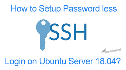 How to setup password less ssh key on Ubuntu 18.04